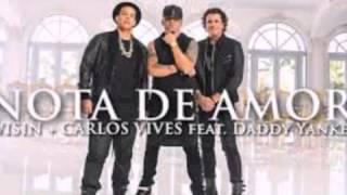 Nota de amor - Carlos Vives _&_  Wisin _ ft Daddy Yankee  ___ like