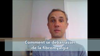 La fibromyalgie : s'en débarrasser