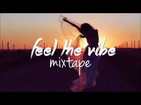 Feel the Vibe Session (Deep/Tropical Mixtape)