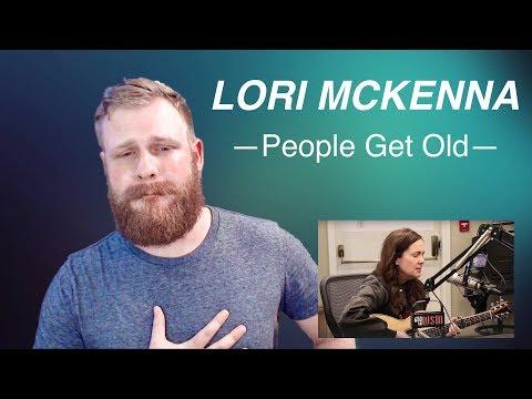 Lori McKenna - People Get Old | Reaction