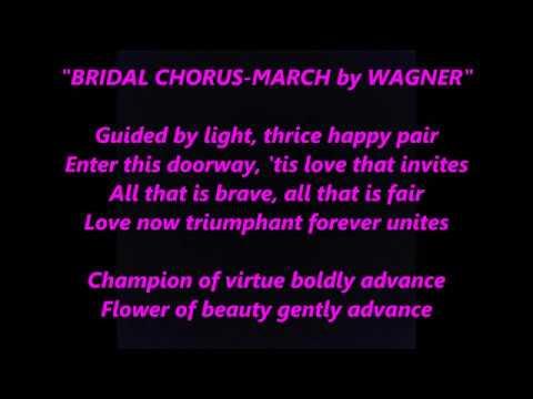 HERE COMES THE BRIDE BRIDAL CHORUS WEDDING MARCH MUSIC LYRICS WORDS SING ALONG SO