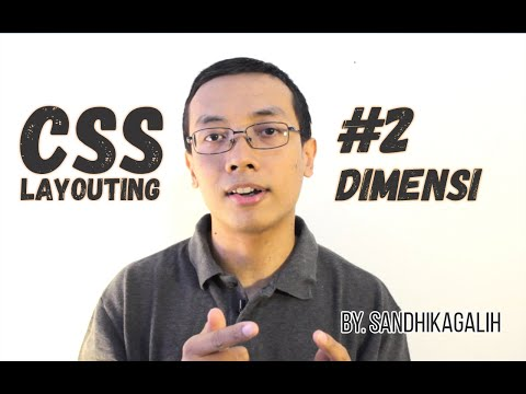 CSS Layouting - #2 Dimensi & Overflow