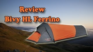 Recensione Tenda - Tent review : Bivy HL Ferrino [ ENG - ITA ]