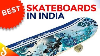 6 Best Skateboards in India with Price