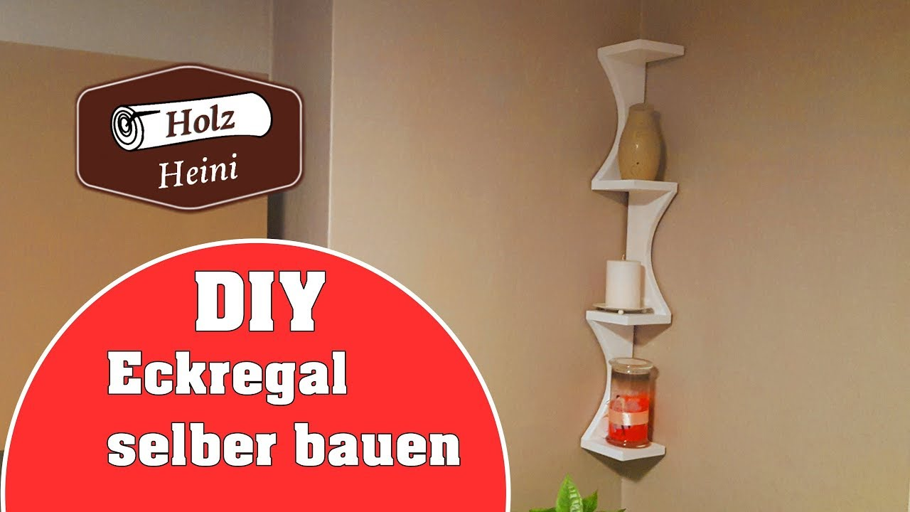 diy einfaches eckregal selber bauen f r unter 5 youtube. Black Bedroom Furniture Sets. Home Design Ideas