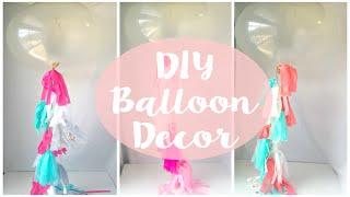 DIY Balloon Decorations