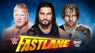 ST 221 (11) WWE Fastlane 2016 Roman Reigns vs Brock Lesnar vs Dean Ambrose Match Predictions