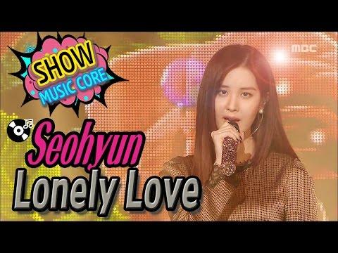 [HOT] SEOHYUN - Lonely Love, 서현 - 혼자 하는 사랑, Show Music Core 20170121