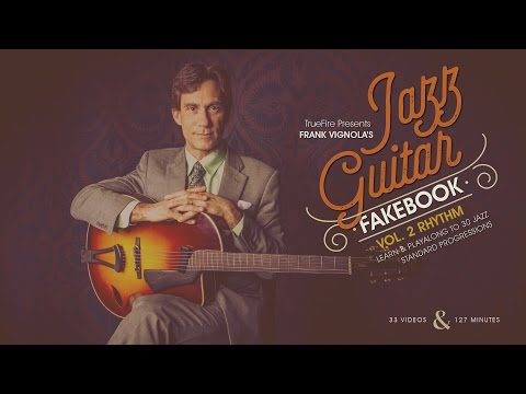 Frank Vignola's Jazz Guitar Fakebook: Rhythm Vol. 2 - Intro
