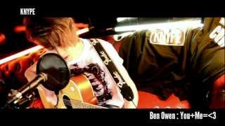 Ben Owen - You + Me  [acoustic session]