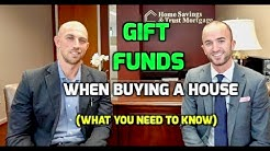 Gift Funds When Purchasing a House | How Real Estate Gift Money Works with a Mortgage