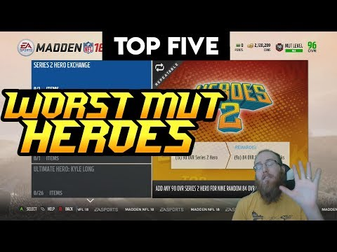 Top 5 Worst MUT Heroes! Who Should You Avoid? Madden 18 Ultimate Team