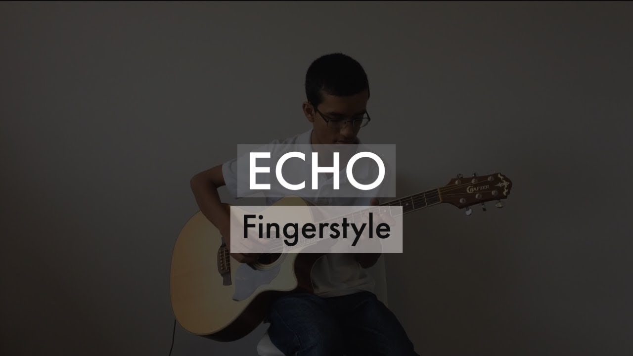 Echo (Elevation Worship) - Fingerstyle Guitar Cover