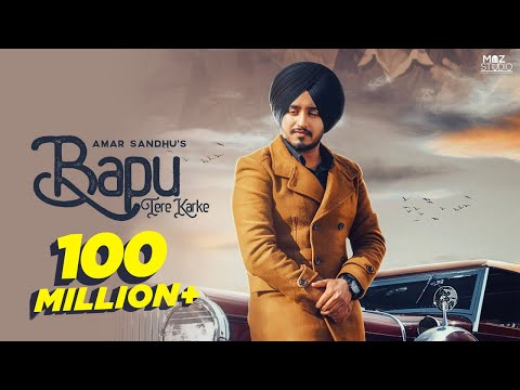 Amar Sandhu | Bapu Tere Karke (Full Song) | Lovely Noor | MixSingh | New Punjabi Songs 2019