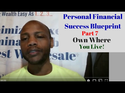 Personal Financial Success Blueprint Buy a home pt 7 of 8 - E132: Talking Money in the Morning LIVE!