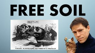 Free Soil and the Wilmot Proviso (US History) - @TomRichey