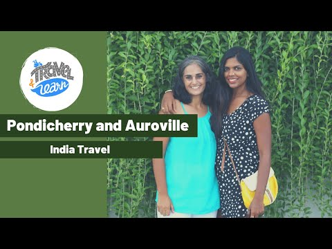 Pondicherry and Auroville travel - what to eat | PONDY AND AUROVILLE VLOG