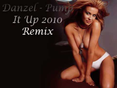 Danzel  Pump It Up 2010 Remix HQ
