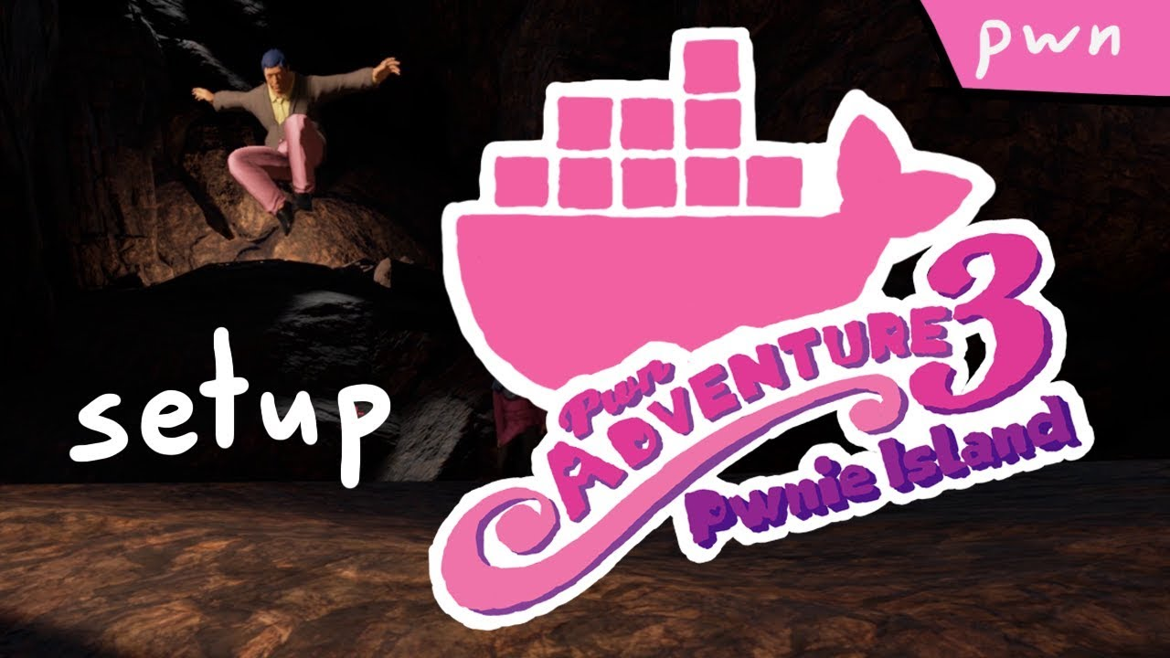 Setup Private Server with Docker - Pwn Adventure 3