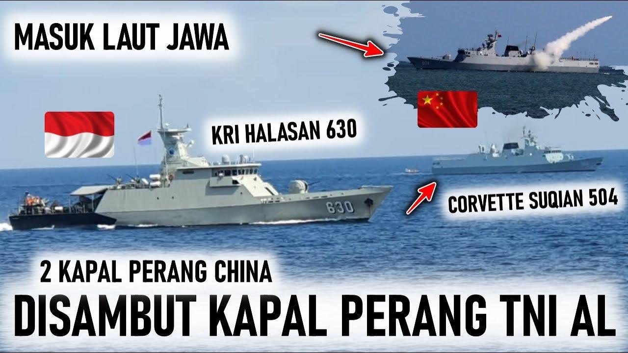 2 KAPAL PERANG CHINA LINTASI LAUT JAWA INDONESIA, DISAMBUT 2 KRI, TERNYATA INI TUJUANNYA
