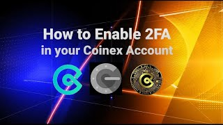 How to Enable 2FA in Coinex Exchange