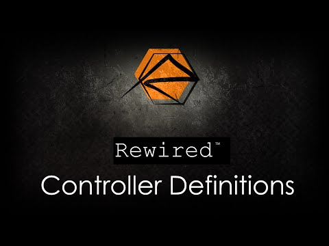 Rewired - Controller Definitions Tutorial
