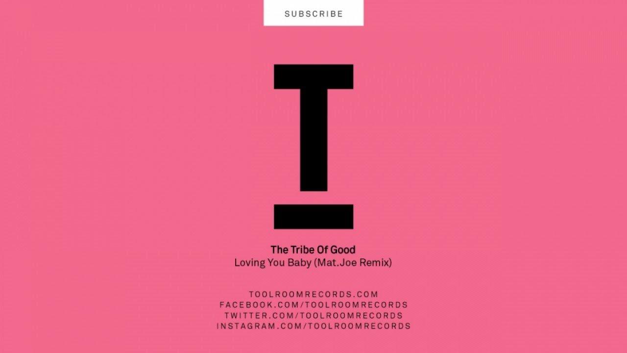 The Tribe Of Good - Loving You Baby (Mat.Joe Safari Mix) #1