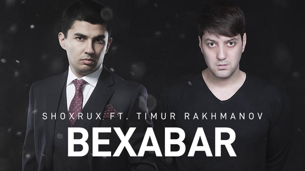Shoxrux va Timur Rakhmonov - Bexabar (remix)