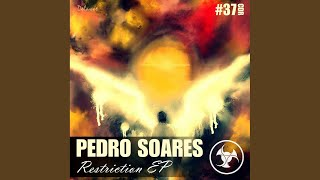 Provided to YouTube by Label Worx Ltd Return To Forever (Original Mix) · Pedro Soares Restriction EP ℗ Circles Digital Records Released on: 2014-06-20 ...