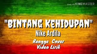 Bintang Kehidupan - Nike Ardila ( Cover Reggae)