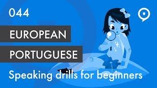 Learn European Portuguese (Portugal) - lesson 044 - basic drill for beginners (nós)