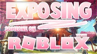 Exposing Someone on Roblox! | Yenseiz