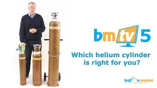 Which helium cylinder is right for you? - BMTV 5
