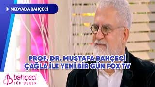 Bahçeci Tüp Bebek- Prof. Dr. Mustafa Bahçeci - Çağla ile Yeni Bir Gün Fox TV