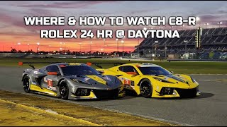 WHERE & HOW TO WATCH ROLEX 24 HOURS RACE C8 R at DAYTONA 2020