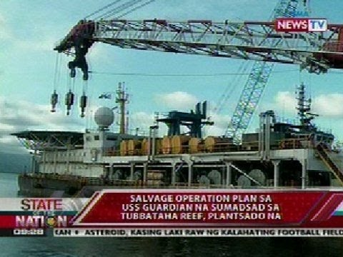 SONA: Salvage operation plan sa USS Guardian, plantsado na