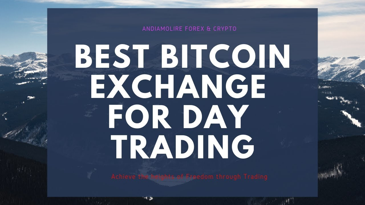 best crypto exchange to day trade