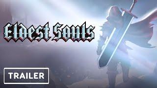 Eldest Souls Release Date and StoryTrailer | E3 2021