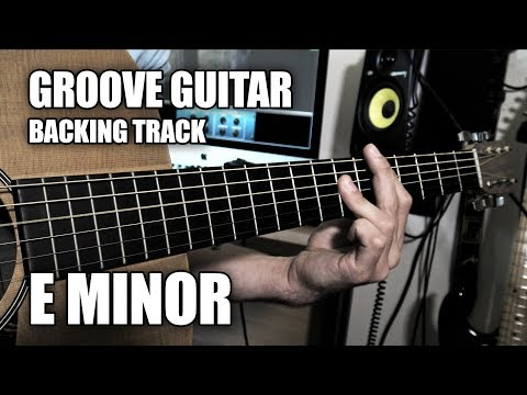 Groove Guitar Backing Track In E Minor (Music Video)