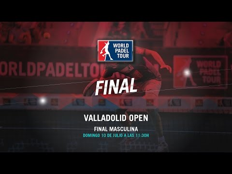 DIRECTO - Final Masculina Valladolid Open 2016   World Padel Tour