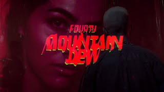 FOURTY - MOUNTAIN DEW (prod. by Chekaa)