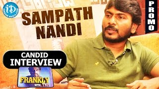 Sampath nandi interview - promo || frankly with tnr || talking movies with idream