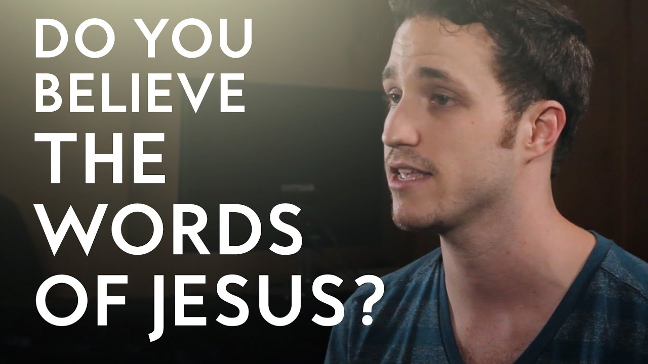 Do You Believe the Words of Jesus? | Christian Vlogger