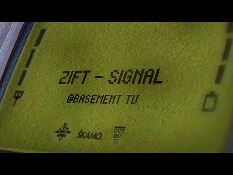ZIFT -  SIGNAL