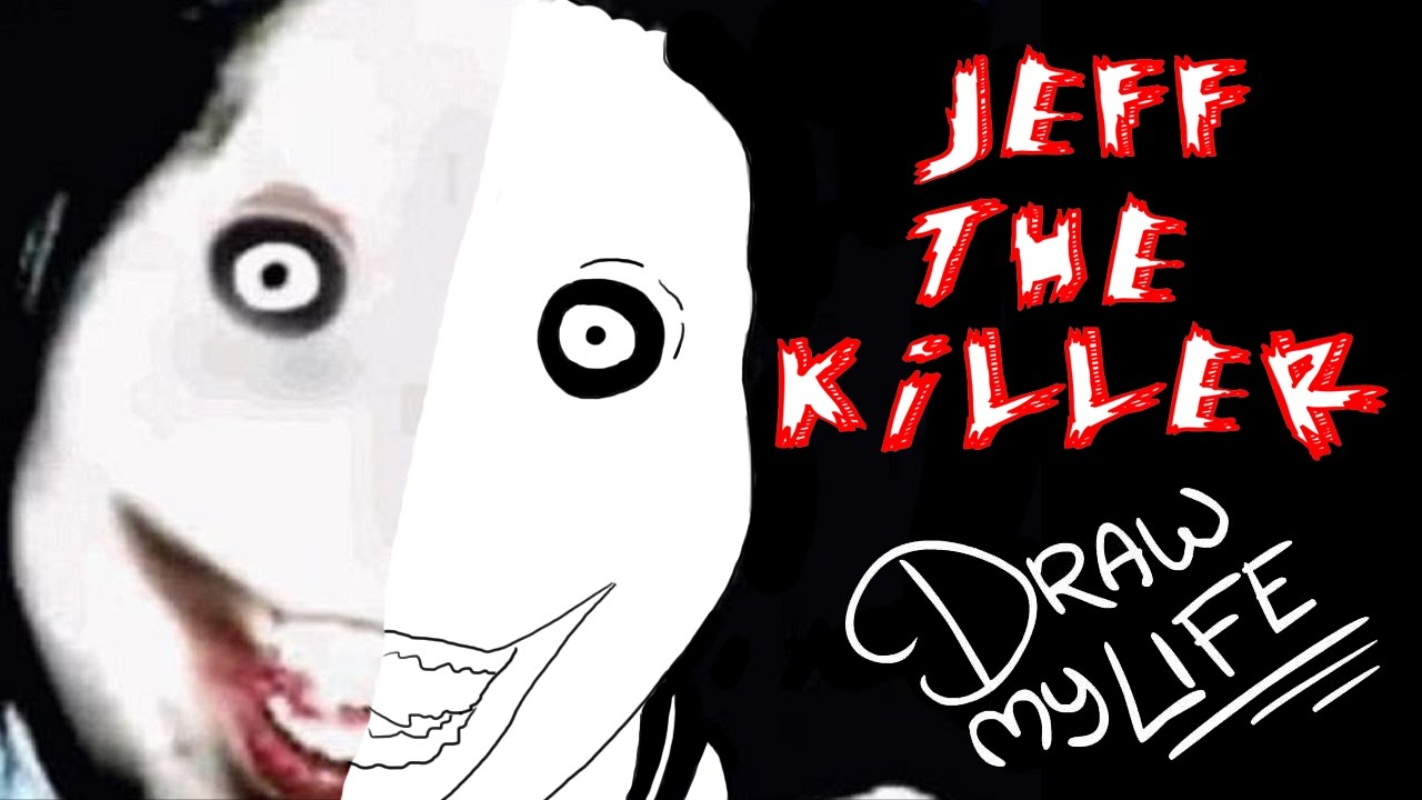 jeff the killer draw my life youtube