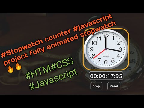 How To Make A Stopwatch In Html Css And Javascript|fully Animated With Sound Effect|with Source Code