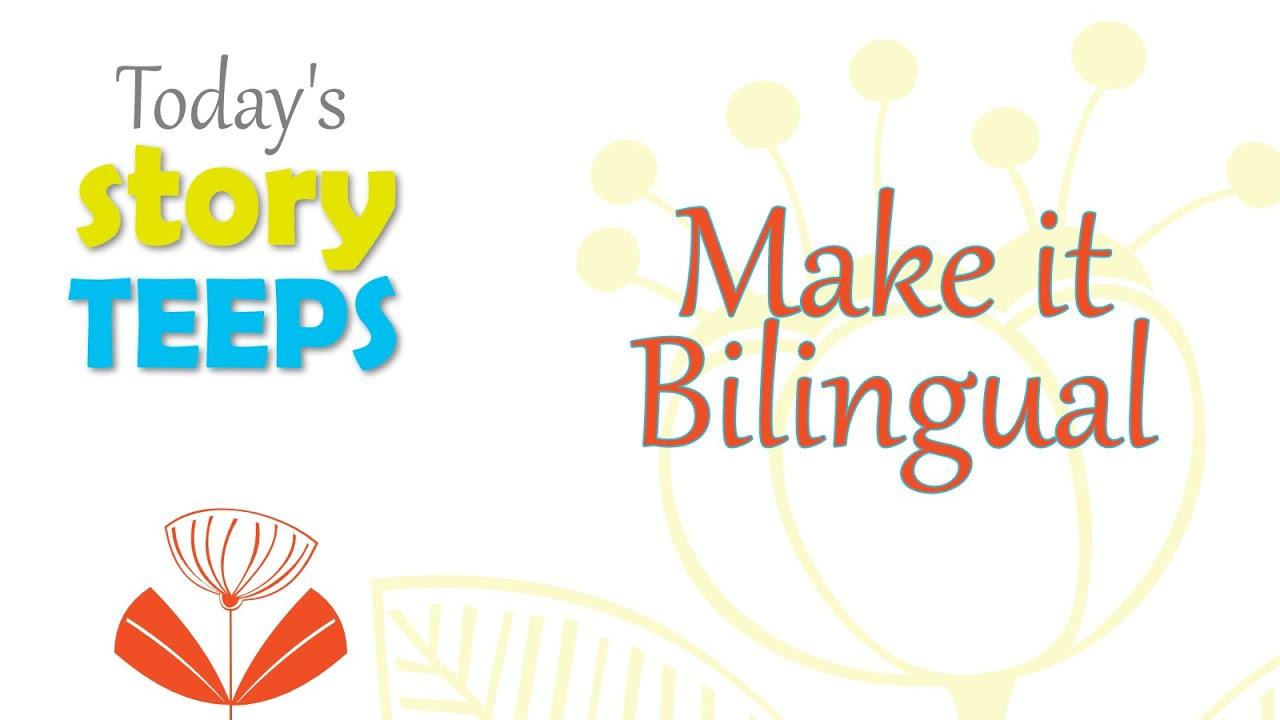 Make it Bilingual!