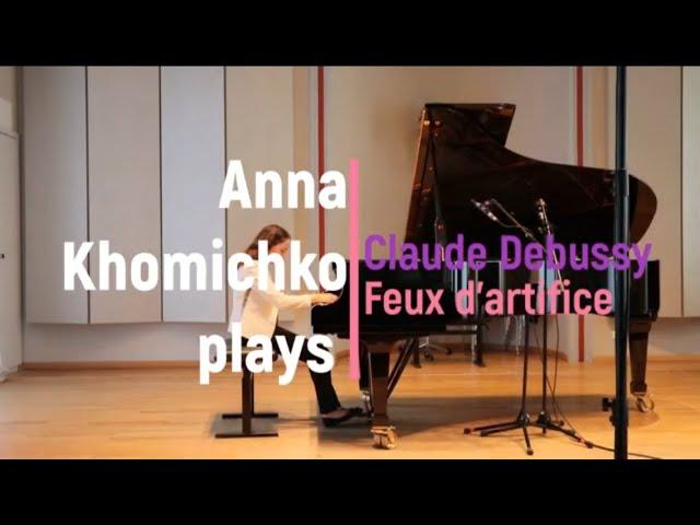 Debussy Feux d'artifice Anna Khomichko