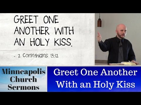 Greet One Another With An Holy Kiss