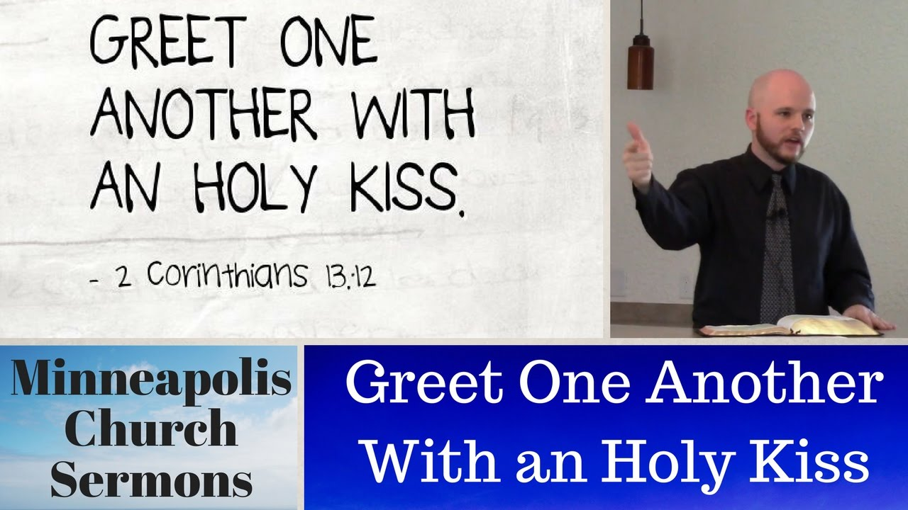 Greet one another with an holy kiss youtube greet one another with an holy kiss m4hsunfo